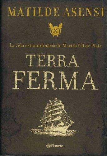 Terra ferma (Ramon Llull) (Catalan Edition) eBook: Matilde Asensi ...