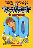 [ The One Hundredth Day of School![ THE ONE HUNDREDTH DAY OF SCHOOL! ] By Klein, Abby ( Author )Jan-01-2008 Paperback