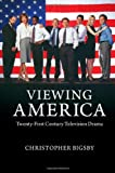 Viewing America: Twenty-First-Century Television Drama
