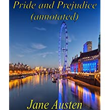 Pride and Prejudice(annotated) (English Edition)