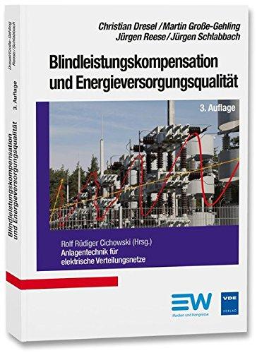 Blindleistungskompensation und Energieversorgungsqualität (Anlagentechnik für elektrische Verteilungsnetze)
