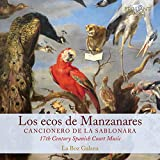Los ecos de Manzanares. Musique à la Cour d'Espagne au 17e siècle. Ensemble La Boz Galana.