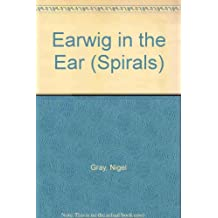 An Earwig in the Ear (New Spirals - Plays)