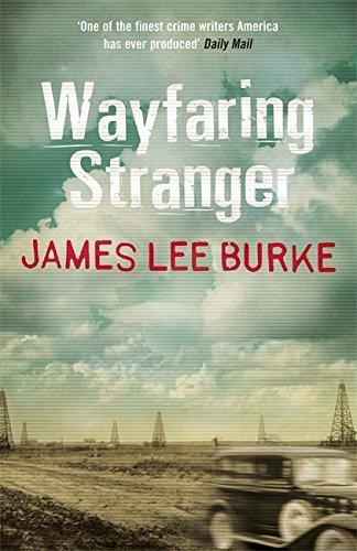 Wayfaring Stranger (Hackberry Holland 4) by James Lee Burke (2015-09-24)