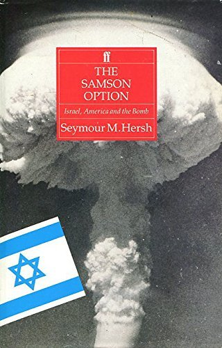 The Samson Option: Israel, America and the Bomb by Seymour M. Hersh (1991-12-30)