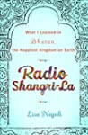 Radio Shangri-La: What I Discovered o...
