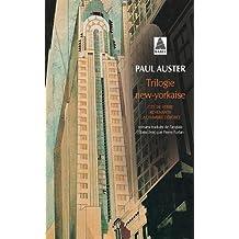 Trilogie new-yorkaise : Cité de verre - Revenants - La Chambre dérobée