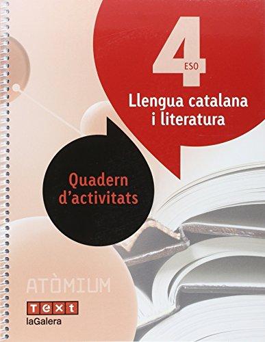 Llengua i literatura catalana Quadern d'activitats 4 ESO Atòmium - 9788441224407