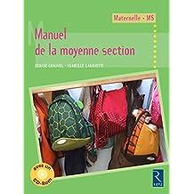 Manuel de la moyenne section (+ CD-Rom)