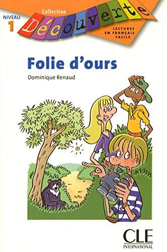 Folie d'ours - Niveau 1 - Lecture Dcouverte - Livre