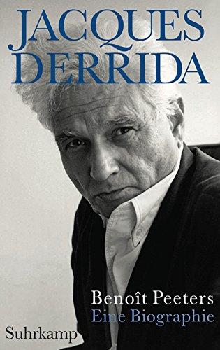 Jacques Derrida: Eine Biographie