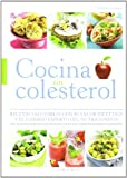 Cocina sin colesterol (La cocina de la salud)