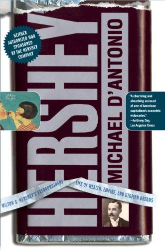 hershey-milton-s-hersheys-extraordinary-life-of-wealth-empire-and-utopian-dreams-english-edition