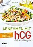 Abnehmen mit hCG – einfach und kompakt (Amazon.de)