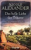 Das helle Licht der Träume: Australien-Roman bei Amazon kaufen