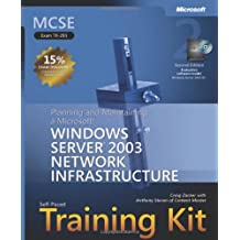 MCSE Self-Paced Training Kit (Exam 70-293): Planning and Maintaining a Microsoft® Windows Server(TM) 2003 Network Infrastructure, Second Edition
