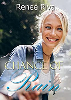 Chance of Rain: A sweet romantic comedy (Stranded Book 3) by [Riva, Renee]