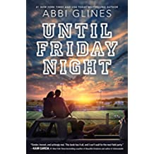 Until Friday Night (A Field Party Book 1) (English Edition)