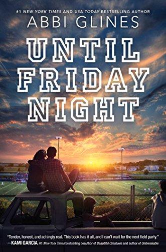 Until Friday Night (A Field Party Book 1) (English Edition) por Abbi Glines