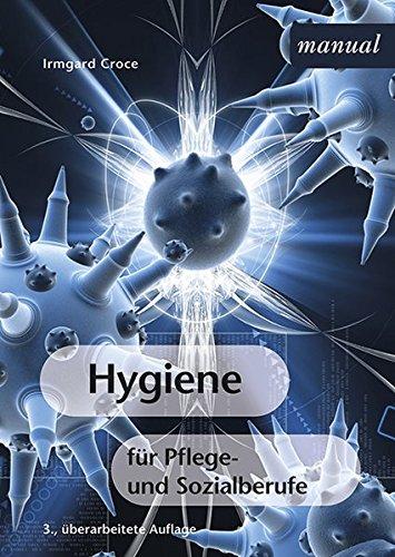 Hygiene für Pflege- und Sozialberufe