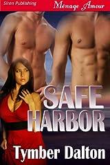 Safe Harbor (Siren Publishing Menage Amour) Kindle Edition