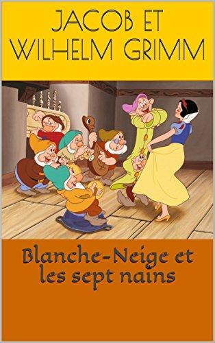 Livre gratuits Blanche-Neige et les sept nains pdf epub