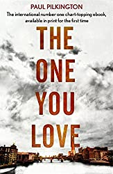 The One You Love: Emma Holden Trilogy: Book One by Paul Pilkington (2014-02-13)