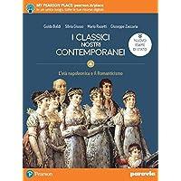 I classici nostri contemporanei. Nuovo esame di Stato. Per le Scuole superiori. Con e-book. Con espansione online: 4…
