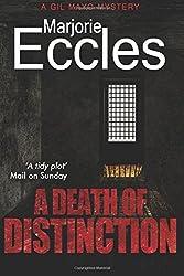 A Death of Distinction by Marjorie Eccles (2016-11-01)