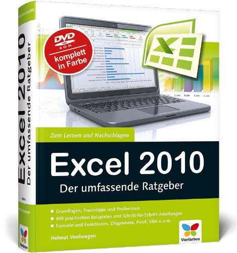 Excel 2010: Der umfassende Ratgeber (Excel 2010 Handbuch)