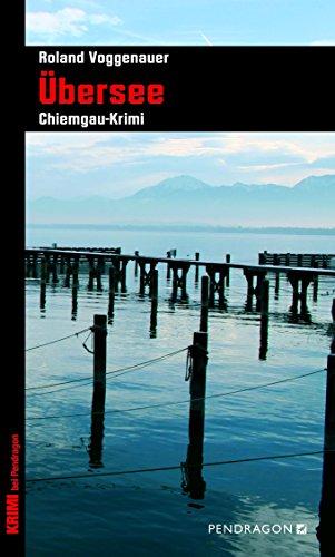 Übersee (Chiemgau-Krimi)