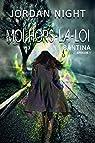 Santina, tome 1 : Moi, hors-la-loi par Night