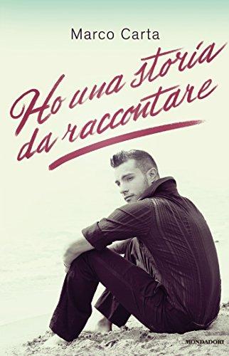 Ho una storia da raccontare (Italian Edition)