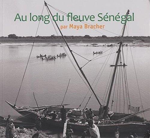 Au long du fleuve Sénégal par Maya Bracher