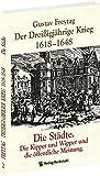 DER DREISSIGJÄHRIGE KRIEG 1618-1648 [Bd. 2 von 3]. Die STÄDTE. Die Kipper, Wipper und die öffentliche Meinung - Gustav Freytag