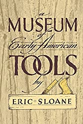Museum of Early American Tools (Americana)