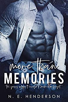More Than Memories (A More Than Standalone Book 2) by [Henderson, N. E.]