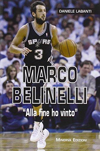 Marco Belinelli. «Alla fine ho vinto»