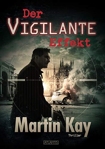 Der Vigilante-Effekt