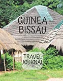 Guinea-Bissau Travel Journal: African Travel Adapter photo pockets  i was here a travel Notebook for the curious minded 8.5 x 11