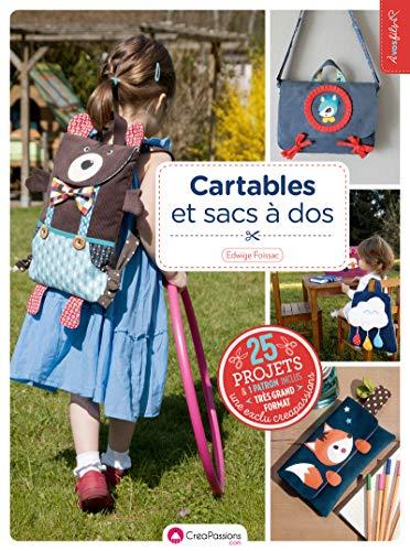 Cartables et sacs à dos 4ed par Edwige Foissac