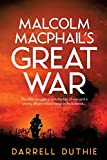 Malcolm MacPhail's Great War (Malcolm MacPhail WW1 series, Band 1)