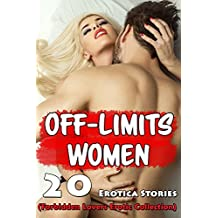 Off-Limits Women! 20 Erotica Stories (Forbidden Lovers Erotic Collection) (English Edition)
