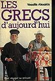 Les Grecs d'aujourd'hui (Pour voyager au présent)