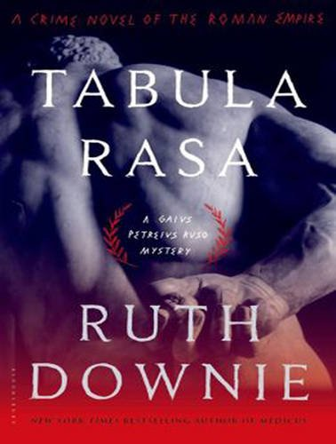 Tabula Rasa: A Crime Novel of the Roman Empire