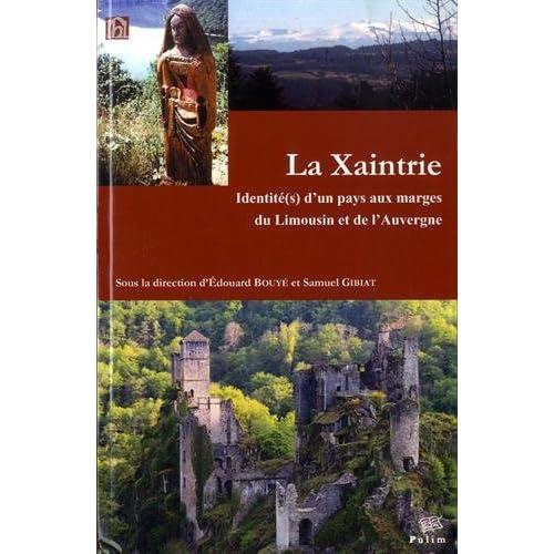 La Xaintrie : Identité(s) d'un pays aux marges du Limousin et de l'Auvergne