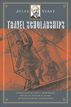Travel Scholarships (Early Classics of Science Fiction) by [Verne, Jules]