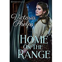 Home On The Range (Texas Time Travel Book 1) (English Edition)