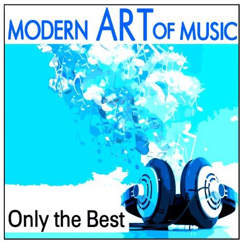 Modern Art of Music: Only the Best