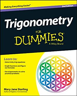 Trigonometry For Dummies by [Sterling, Mary Jane]